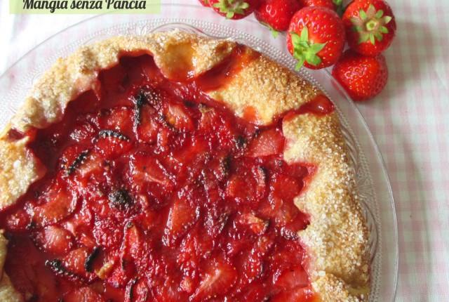 """Crostata di fragole rustica: la """"galette"""""""