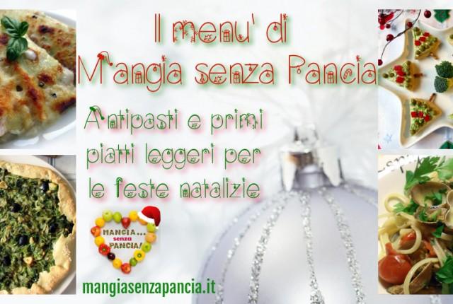 Antipasti e primi leggeri Natale e feste 2014, Mangia senza Pancia