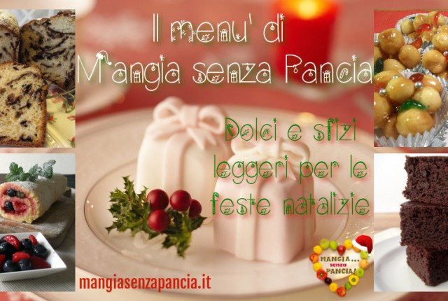 Dolci leggeri per Natale e feste 2014, Mangia senza Pancia
