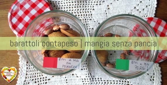 Barattoli Contapeso: un aiuto per la dieta, Mangia senza Pancia