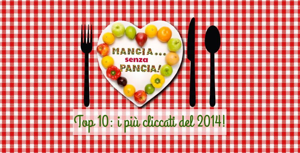 Le 10 ricette e articoli più cliccati nel 2014