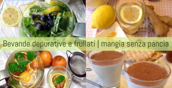 Bevande depurative, tisane e frullati, Mangia senza Pancia