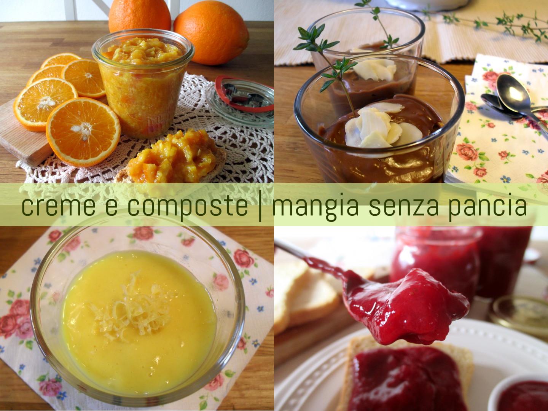 Creme dolci leggere e composte di frutta, Mangia senza Pancia