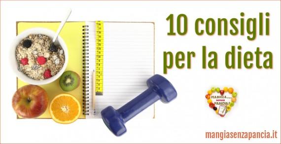 10 consigli per la dieta, Mangia senza Pancia