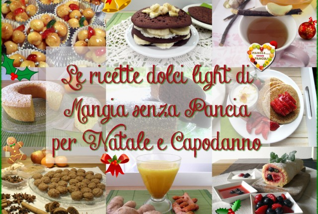 Ricette dolci light per Natale e feste 2015, Mangia senza Pancia