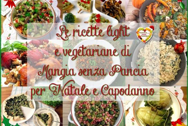 Ricette light vegetariane per il Natale e feste 2015, Mangia senza Pancia