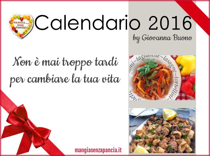 Calendario 2016, Mangia senza Pancia