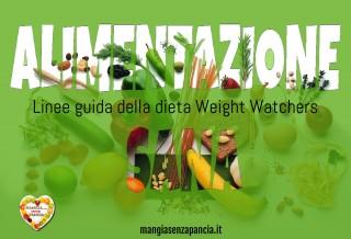 Alimentazione sana: le linee guida della WW, Mangia senza Pancia