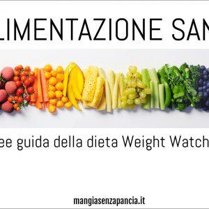 Alimentazione sana: le linee guida della WW