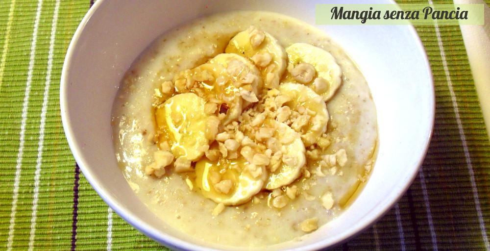Porridge cremoso, Mangia senza Pancia