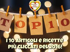 Le 10 ricette e articoli più cliccati nel 2016