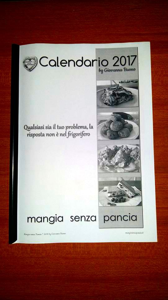 Calendario 2018, calendario 2017 stampato e rilegato da Cristina Elena, Mangia senza Pancia