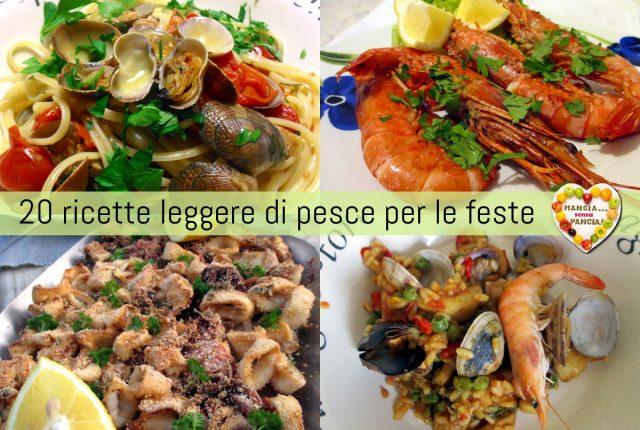 20 ricette leggere di pesce per le feste, Mangia senza Pancia