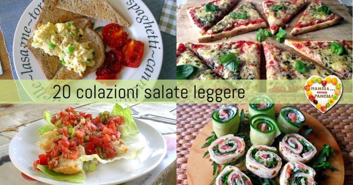 20 Colazioni salate leggere, Mangia senza Pancia