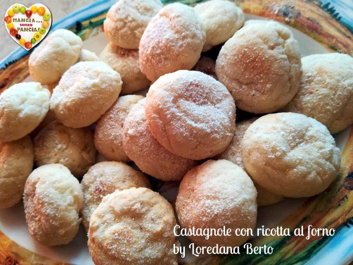 Castagnole con ricotta al forno by Loredana Berto, Mangia senza Pancia