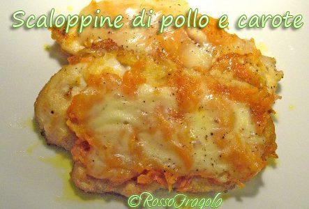 Scaloppine di pollo e carote – ricetta gustosa