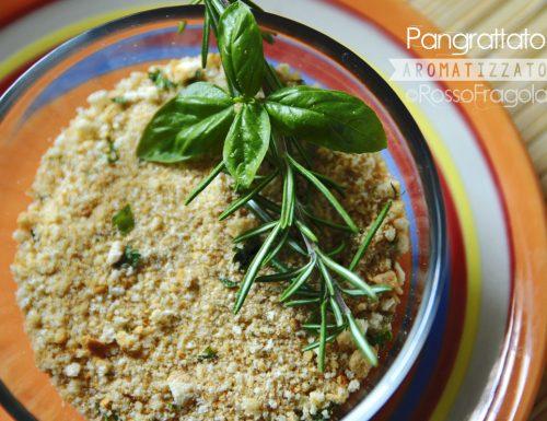 Pangrattato aromatizzato – il meglio per sfiziose pietanze!