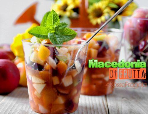 Macedonia di frutta… rinfrescante e golosa