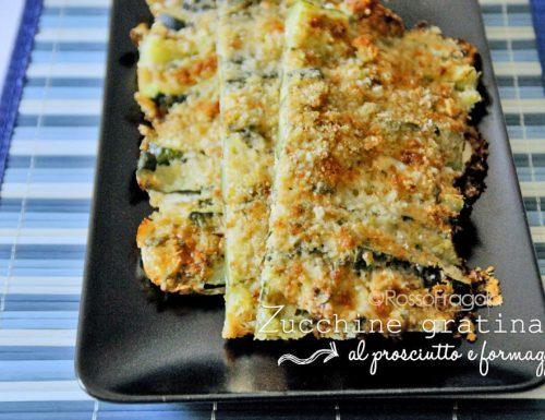 Zucchine gratinate al prosciutto e formaggio
