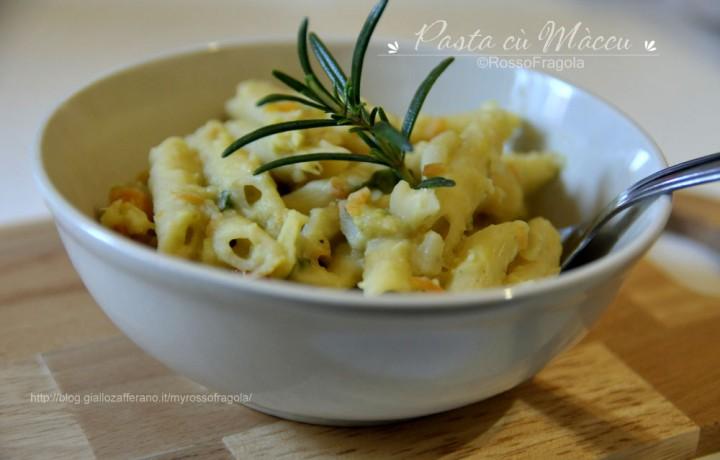 Pasta con purè di fave – Pasta cù Maccu