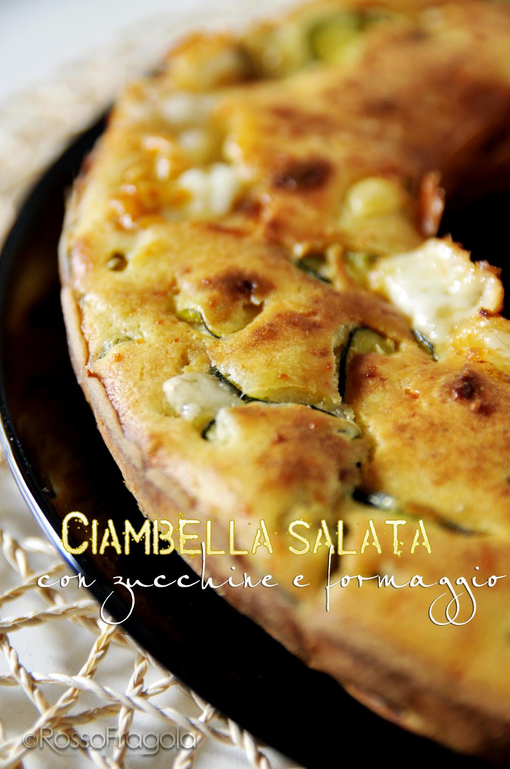Ciambella salata con zucchine e formaggio