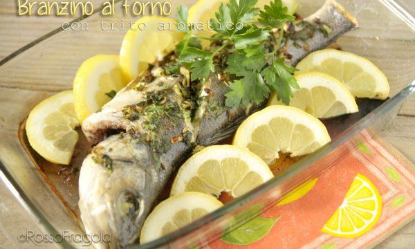 Branzino al forno con trito aromatico -ricetta gustosa