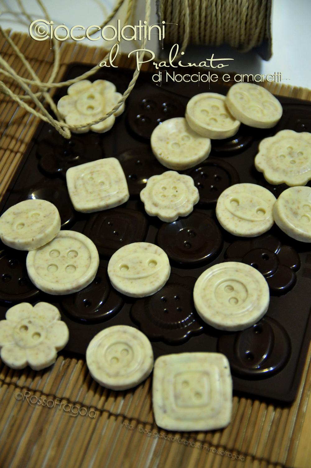 Cioccolatini al pralinato - Gli Attaccabottoni