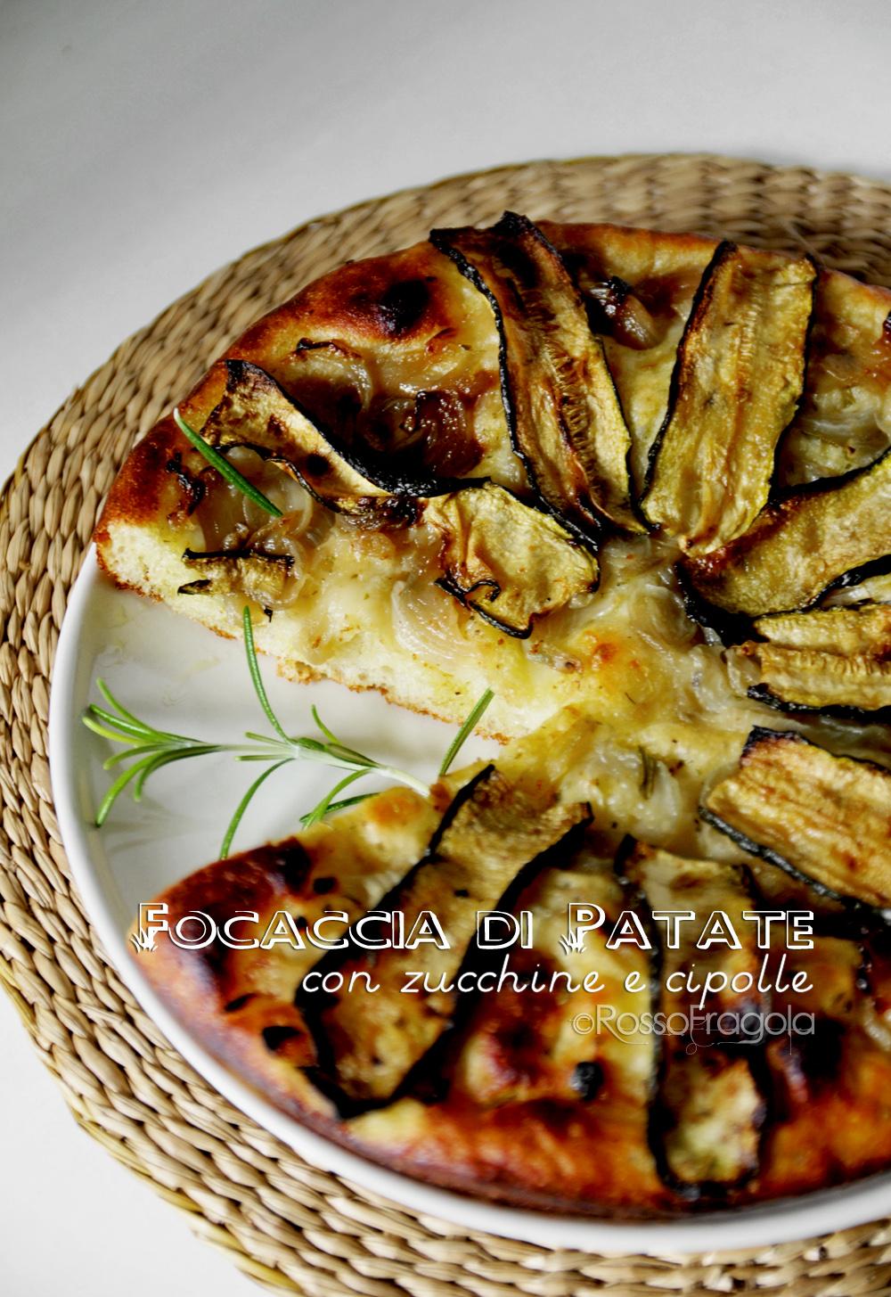 focaccia di patate con zucchine e cipolle