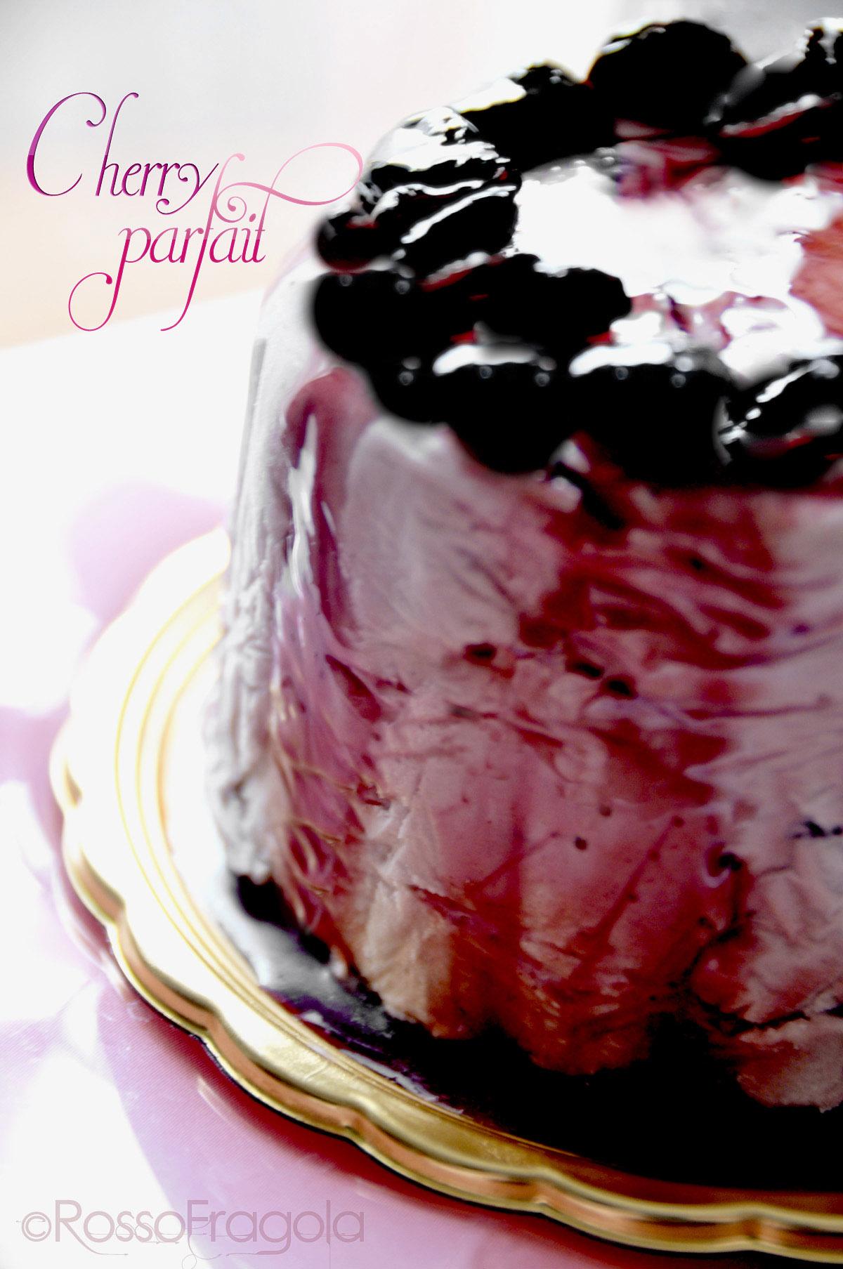 Cherry Parfait – Semifreddo alle ciliegie