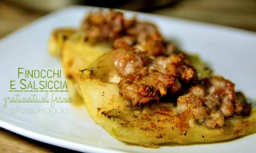 Barchette di finocchi e salsiccia al forno