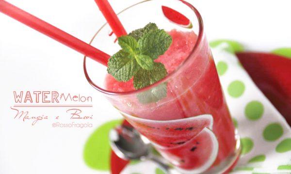 Watermelon mangia e bevi  (Sorbetto di Anguria)