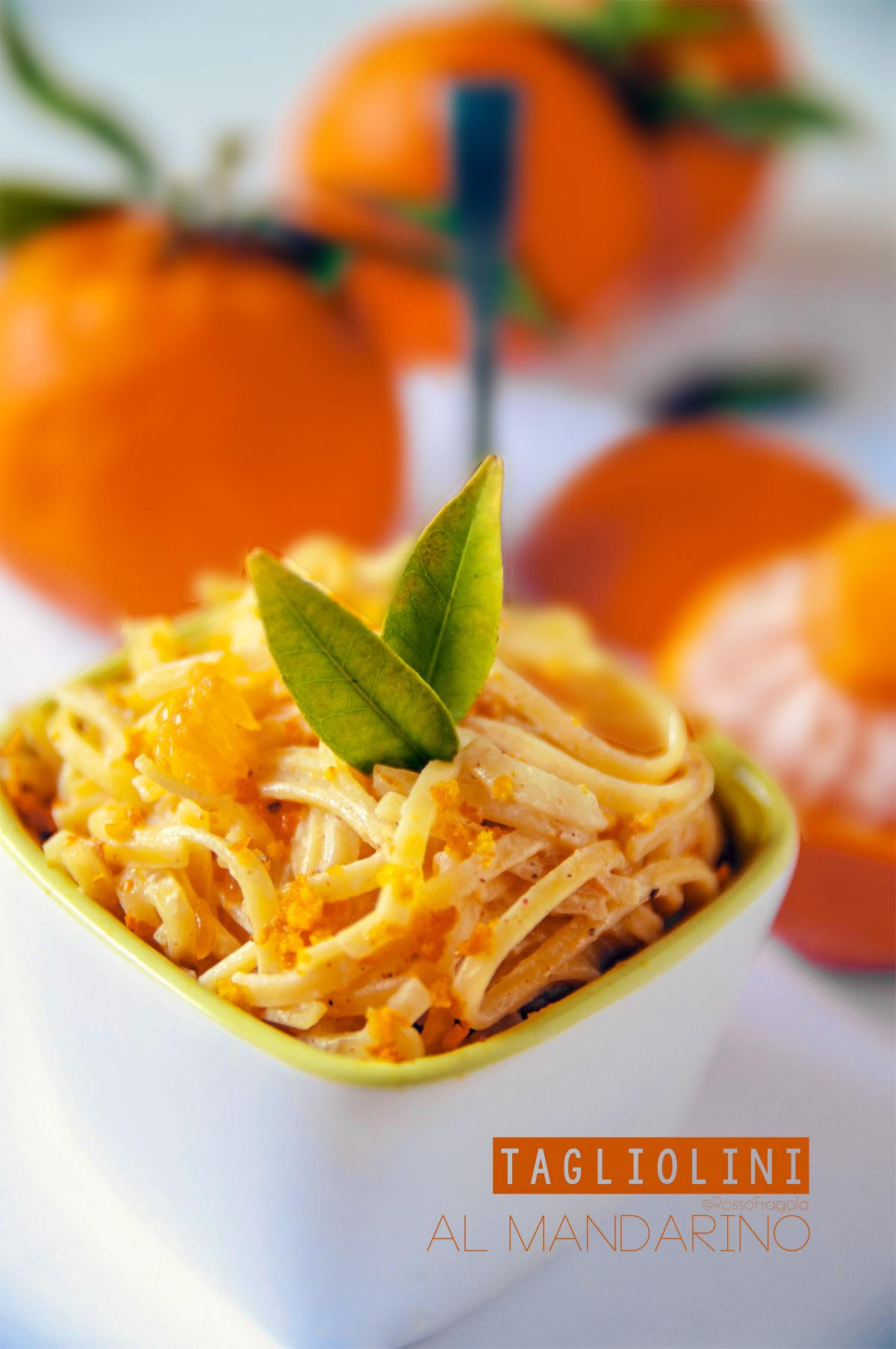 Tagliolini al mandarino di Sicilia