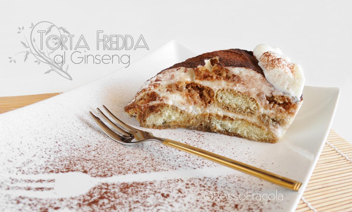 Torta fredda al Ginseng con panna e mascarpone
