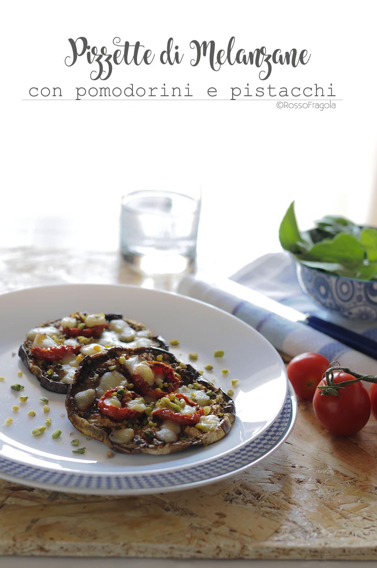 Pizzette di melanzane con pomodorini e pistacchi di Bronte
