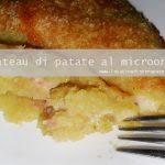 Gateau di patate nel forno a microonde
