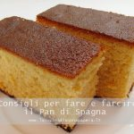 Come fare un Pan di Spagna perfetto senza lievito
