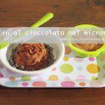 Muffin al cioccolato nel microonde