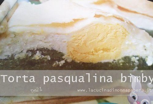 Torta Pasqualina Bimby Tm21