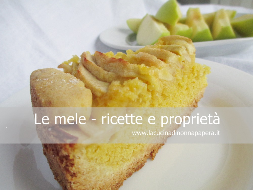 Le mele proprietà e ricette