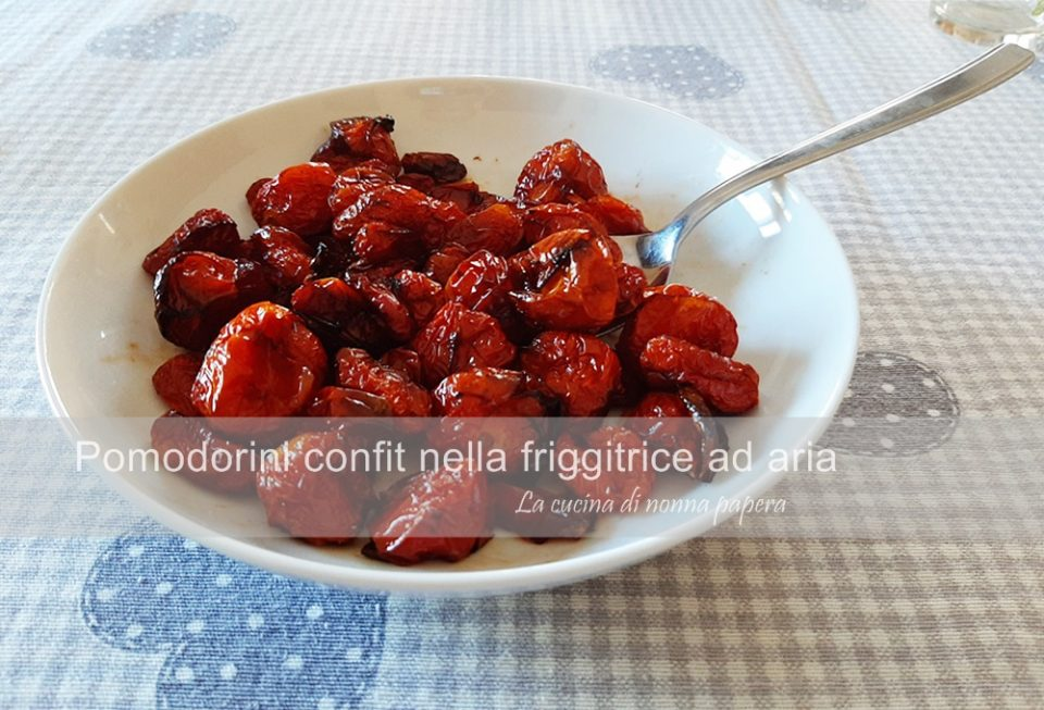 pomodorini-confit-actifry-friggitrice ad aria