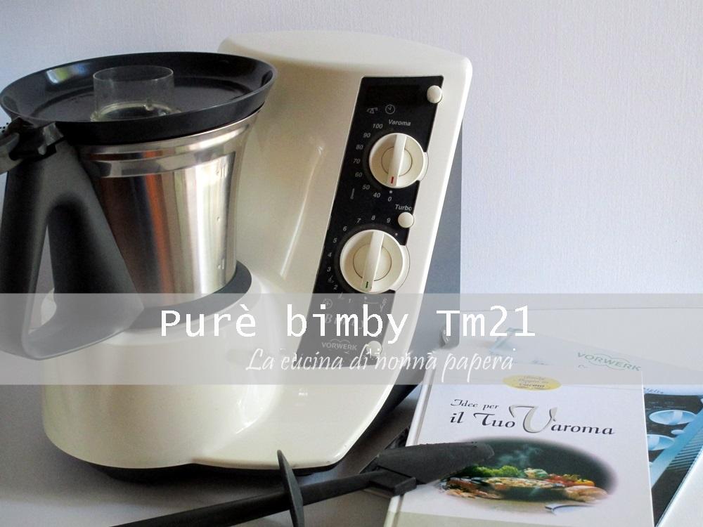Pure Di Patate Fatto Col Bimby Tm 21 Il Mio Modello