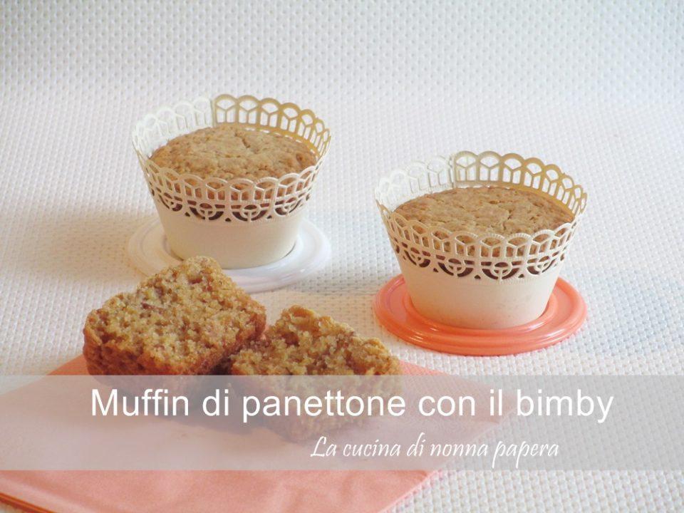 muffin di panettone bimby