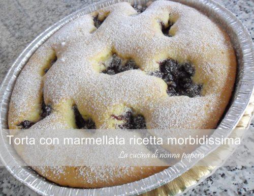 Torta con marmellata ricetta morbidissima