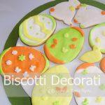 Biscotti Pasquali Decorati