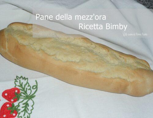 Pane della Mezz'ora Ricetta  Bimby