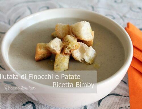Vellutata di Finocchi e Patate – Ricetta Bimby