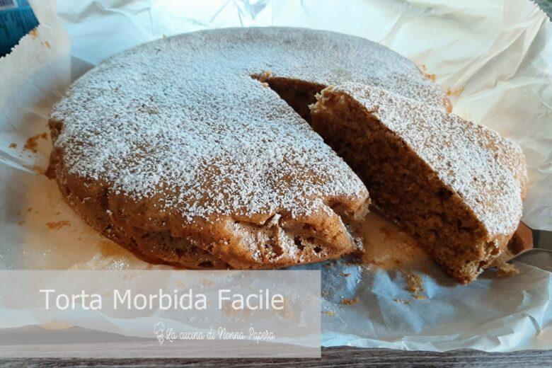 Torta Morbida Facile e Veloce
