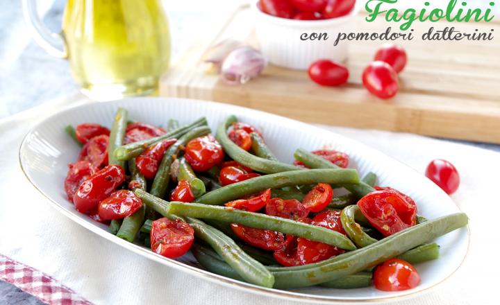 Fagiolini con pomodori datterini