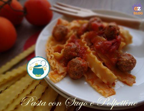 Pasta al sugo e polpettine – ricetta primi piatti –