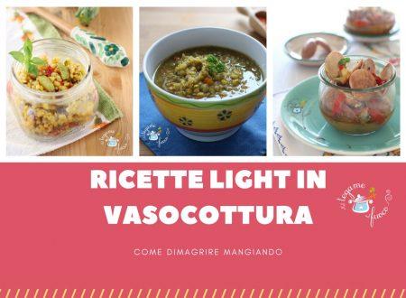 Ricette light in vasocottura